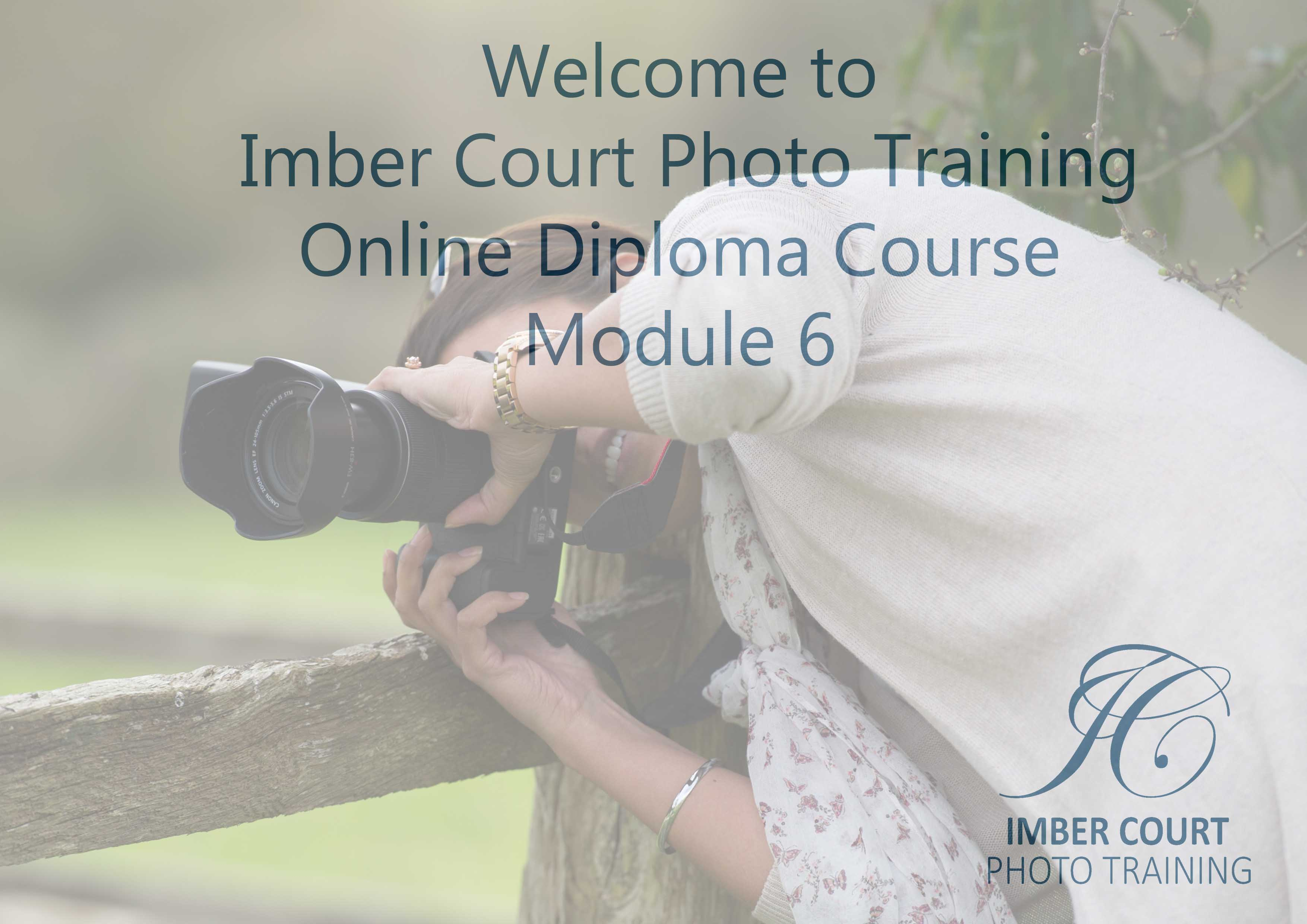 Beginners online photography course Module 6